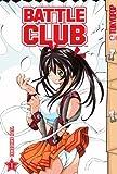 Battle Club Volume 1
