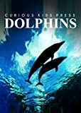 Dolphins - Amazing Facts about Dophins | Kids Picture Book