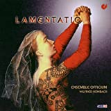 Lamentatio (Rombach, Ensemble Officium)