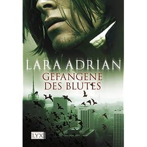 Adrian, Lara: Gefangene des Blutes