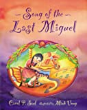 img - for Song of the Last Miguel book / textbook / text book