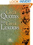 Great Quotes from Great Leaders (Grea...