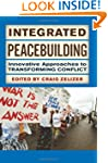 Integrated Peacebuilding: Innovative...