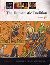 The Humanistic Tradition Volume 1 Prehistory to the Early Modern World by Gloria Fiero