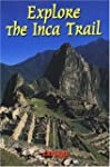 Explore the Inca Trail (Rucksack Read...