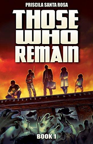 ebook: Those Who Remain - Book 1: A Zombie Apocalypse Novel (Those Who Remain Trilogy) (B00MKE5WI4)