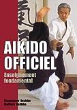 Aïkido officiel : Enseignement fondamental