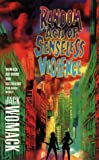 Random Acts of Senseless Violence (0586213201) by Womack, Jack