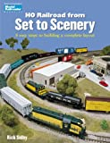 HO Railroad from Set to Scenery: 8 easy steps to building a complete layout (Model Railroader)