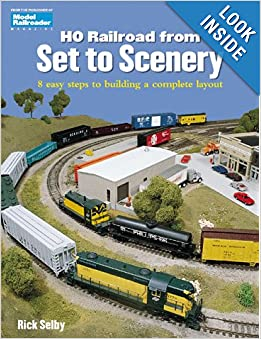 HO Railroad from Set to Scenery: 8 easy steps to building a complete