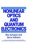 img - for Nonlinear Optics and Quantum Electronics (Wiley Series in Pure and Applied Optics) book / textbook / text book