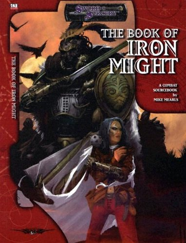 Book Of Iron Might (Sword Sorcery)
