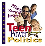 Teen Power Politics: Make Your