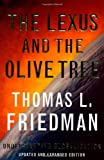 LEXUS AND THE OLIVE TREE, THE (0374185522) by Thomas Friedman