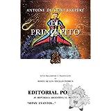 El Principito (Spanish version of Little Prince) (Spanish Edition) ~ Antoine de Saint-Exupery