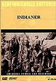 Geheimnisvolle Kulturen - Indianer: Zwischen Prärie und Reservat