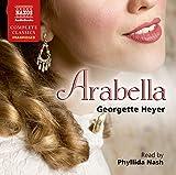Georgette Heyer Heyer: Arabella [Unabridged] [Phyllida Nash] [Naxos Audio Books: NA0185] (Naxos Complete Classics)