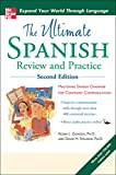 Ultimate Spanish Review and Practice, Second Edition (UItimate Review & Reference Series)