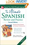 Ultimate Spanish Review and Practice,...