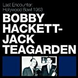 echange, troc Bobby Hackett & Jack Teagarden - Last Encounter : Hollywood Bowl 1963