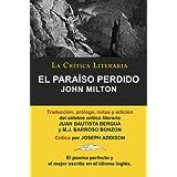 El Paraiso Perdido de John Milton, Colección La Crítica Literaria por el célebre crítico literario Juan Bautista...