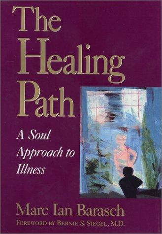 Healing Path, Barasch, Marc Ian