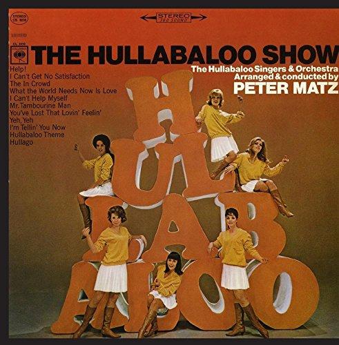 The Hullabaloo Singers & Orchestra - The Hullabaloo Show