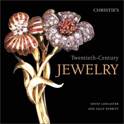 Christie's Twentieth-Century Jewelry, David Lancaster, Sally Everitt