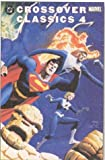 img - for DC/Marvel: Crossover Classics 4 book / textbook / text book