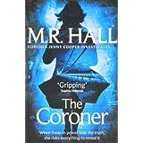 The Coroner (Coroner Jenny Cooper Series)by M. R. Hall