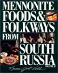 Mennonite Foods & Folkways from South...