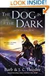 The Dog in the Dark: A Novel of the N...