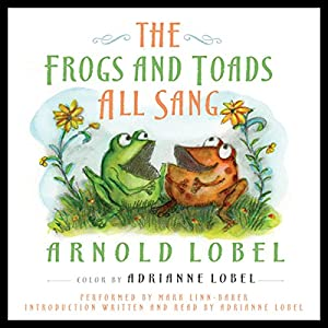 The Frogs and Toads All Sang Audiobook
