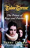 img - for Tudor Terror. The Prince of Rags and Patches - Signed copy book / textbook / text book