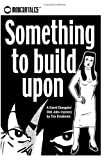 img - for Something To Build Upon (A David Diangelo/Odd Jobs Mystery) book / textbook / text book