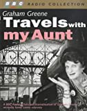 img - for Travels with My Aunt (BBC Radio Collection) book / textbook / text book