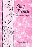 img - for Sing French: Diction for Singers book / textbook / text book