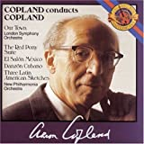 Copland Conducts Copland: Our Town; The Red Pony Suite; El Sal�n M�xico; Danz�n Cubano; Three Latin American Sketches ~ A. Copland
