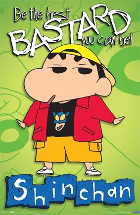 "Crayon Shin Chan (Be the Best Bastard You Can Be) TV Poster Print - 24"" X 36"""