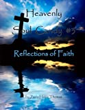 img - for Heavenly Soul Candy #3: Reflections of Faith (Volume 3) book / textbook / text book