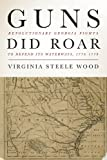 img - for Guns Did Roar: Revolutionary Georgia Fights to defend Its Waterways, 1776-1779 (New Perspectives in Maritime History and Nautical Archaeology) book / textbook / text book