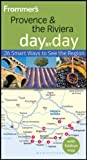 Frommer's Provence and the Riviera Day by Day