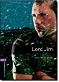 Joseph Conrad Oxford Bookworms Library: Stage 4: Lord Jim: 1400 Headwords (Oxford Bookworms ELT)