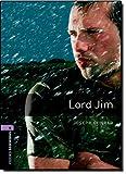 Oxford Bookworms Library: Stage 4: Lord Jim: 1400 Headwords (Oxford Bookworms ELT) Joseph Conrad
