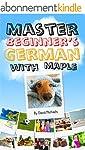 Master Beginner's German With Maple.:...