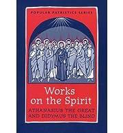 [Works on the Spirit: Athanasius's…