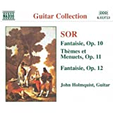 SOR: Fantaisie, Op. 10 and 12 / Themes et Menuets, Op. 11