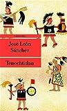 Tenochtitlan: Die letzte Schlacht der Azteken (Unionsverlag Taschenbücher)