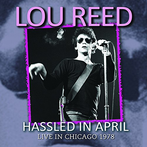 Lou Reed - Hassled In April - Zortam Music