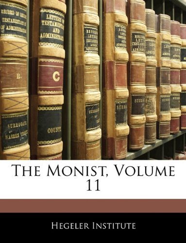 The Monist, Volume 11